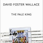 David Foster Wallace's The Pale King