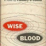 Flannery O'Connor's Wise Blood