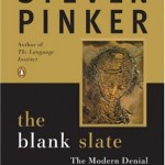 Steven Pinker's The Blank Slate: The Modern Denial of Human Nature