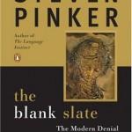 Steven Pinker's The Blank Slate: The Modern Denial of Human Nature
