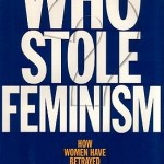 Christina Hoff Sommers' Who Stole Feminism?