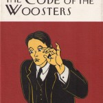P.G. Wodehouse's The Code of the Woosters