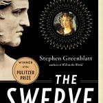 Stephen Greenblatt's The Swerve
