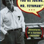 Richard Feynman's Surely You're Joking, Mr. Feynman!