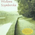 Wisława Szymborska's Poems New And Collected