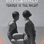 F. Scott Fitzgerald's Tender Is The Night