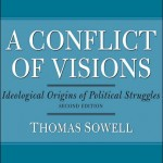 Thomas Sowell's A Conflict Of Visions