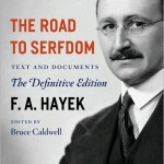 F. A. Hayek's The Road To Serfdom