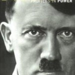 Ian Kershaw's Hitler: Profiles In Power