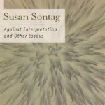 Susan Sontag's Against Interpretation And Other Essays