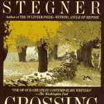 Wallace Stegner's Crossing To Safety
