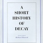 E.M. Cioran's A Short History Of Decay