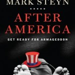 Mark Steyn's After America