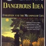 Daniel Dennett's Darwin's Dangerous Idea