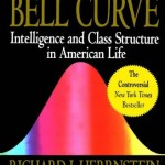 Richard J. Herrnstein & Charles Murray's The Bell Curve
