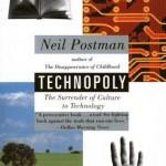 Neil Postman's Technopoly