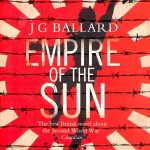 J.G. Ballard's The Empire Of The Sun