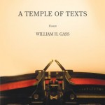William H. Gass' A Temple Of Texts