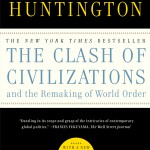 Samuel P. Huntington's The Clash Of Civilizations