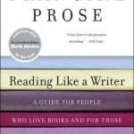 Francine Prose's Reading Like A Writer