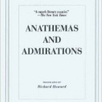 E.M. Cioran's Anathemas And Admirations