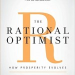 Matt Ridley's The Rational Optimist