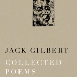Jack Gilbert's Collected Poems