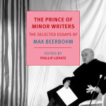 Max Beerbohm's The Prince Of Minor Writers