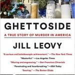 Jill Leovy's Ghettoside