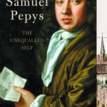 Claire Tomalin's Samuel Pepys: The Unequalled Self
