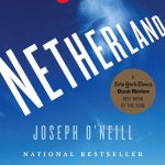 Joseph O'Neill's Netherland