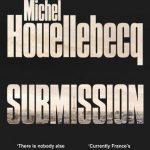 Michel Houellebecq's Submission