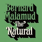 Bernard Malamud's The Natural