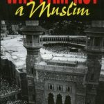 Ibn Warraq's Why I Am Not A Muslim