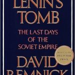 David Remnick's Lenin's Tomb