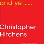 Christopher Hitchens' And Yet…