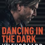 Karl Ove Knausgaard's My Struggle (Book Four)