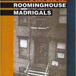 Charles Bukowski's The Roominghouse Madrigals