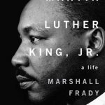 Marshall Frady's Martin Luther King, Jr.