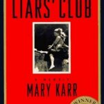 Mary Karr's The Liar's Club