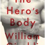 William Giraldi's The Hero's Body