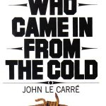 John le Carré's The Spy Who Came In From The Cold