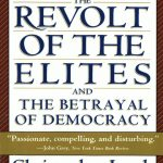 Christopher Lasch's The Revolt Of The Elites