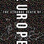 Douglas Murray's The Strange Death Of Europe