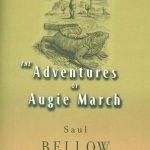 Saul Bellow's The Adventures Of Augie March