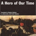 Mikhail Lermontov's A Hero Of Our Time