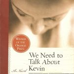 Lionel Shriver's We Need To Talk About Kevin