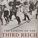 Richard J. Evans' The Coming Of The Third Reich