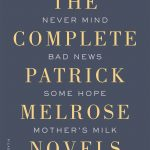 Edward St. Aubyn's Bad News