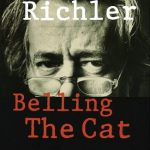 Mordecai Richler's Belling The Cat